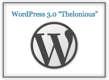 "Post image for New Release WordPress 3.0 ""Thelonious"""
